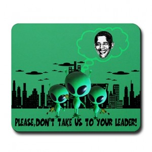 Office   Funny Sayings Anti Obama And Aliens Mousepad