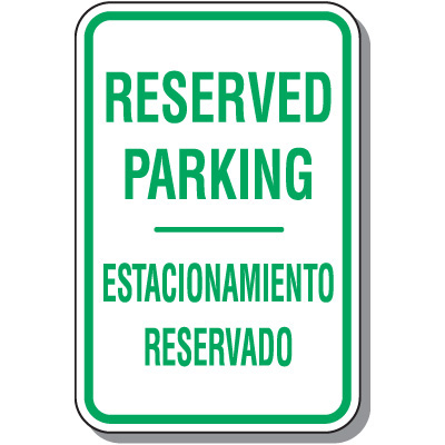 Reserved Parking Signs Reserved Parking Signs