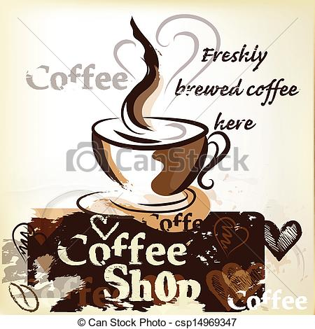 Eps Vector Of Coffee Shop Poster In Grunge Vintag   Coffee Vector