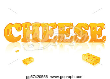 Stock Illustration   Illustration Of Word Cheese Written With Cheese