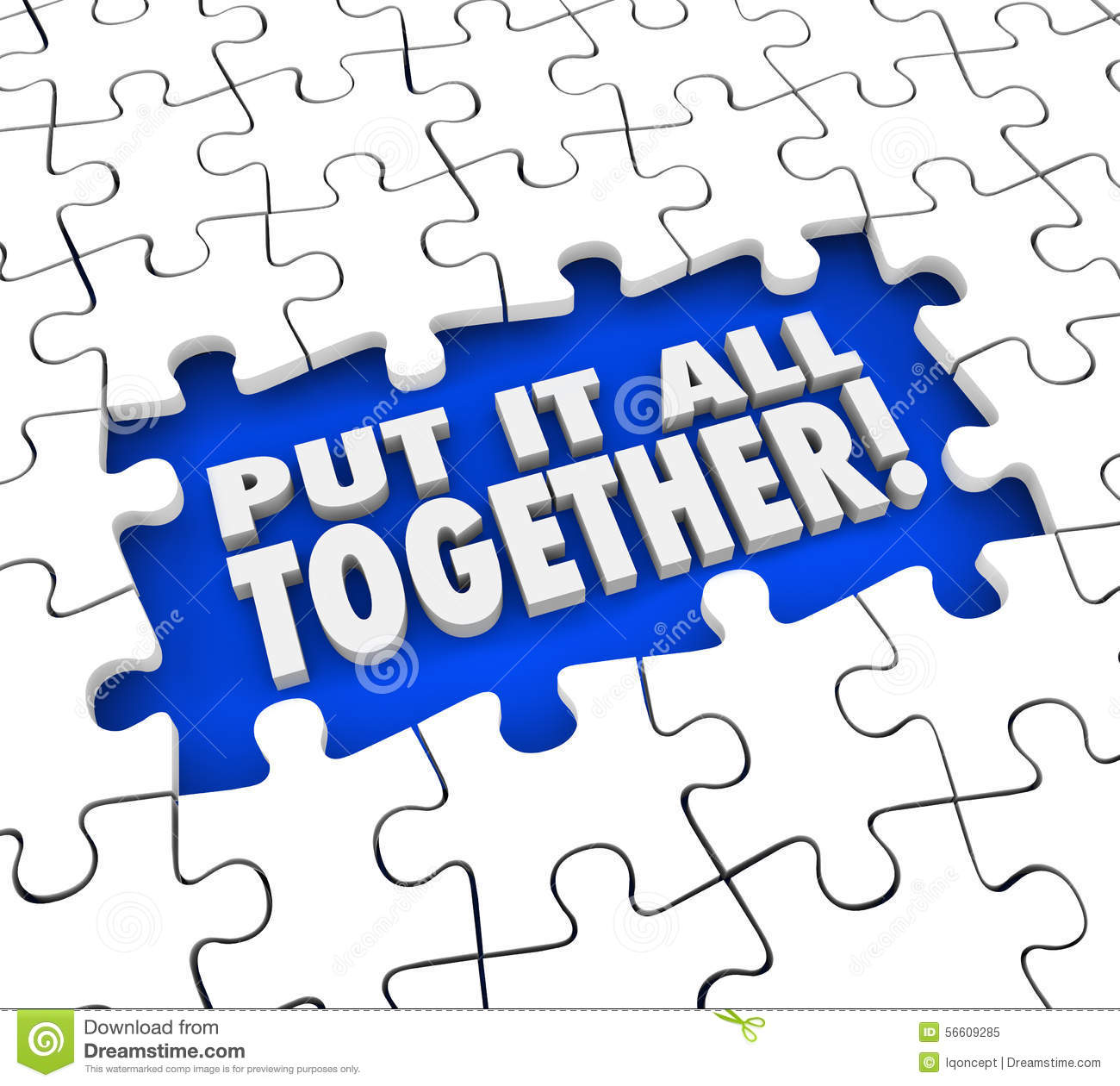 Put It All Together Puzzle Pieces Solving Mystery Or Problem By Seeing