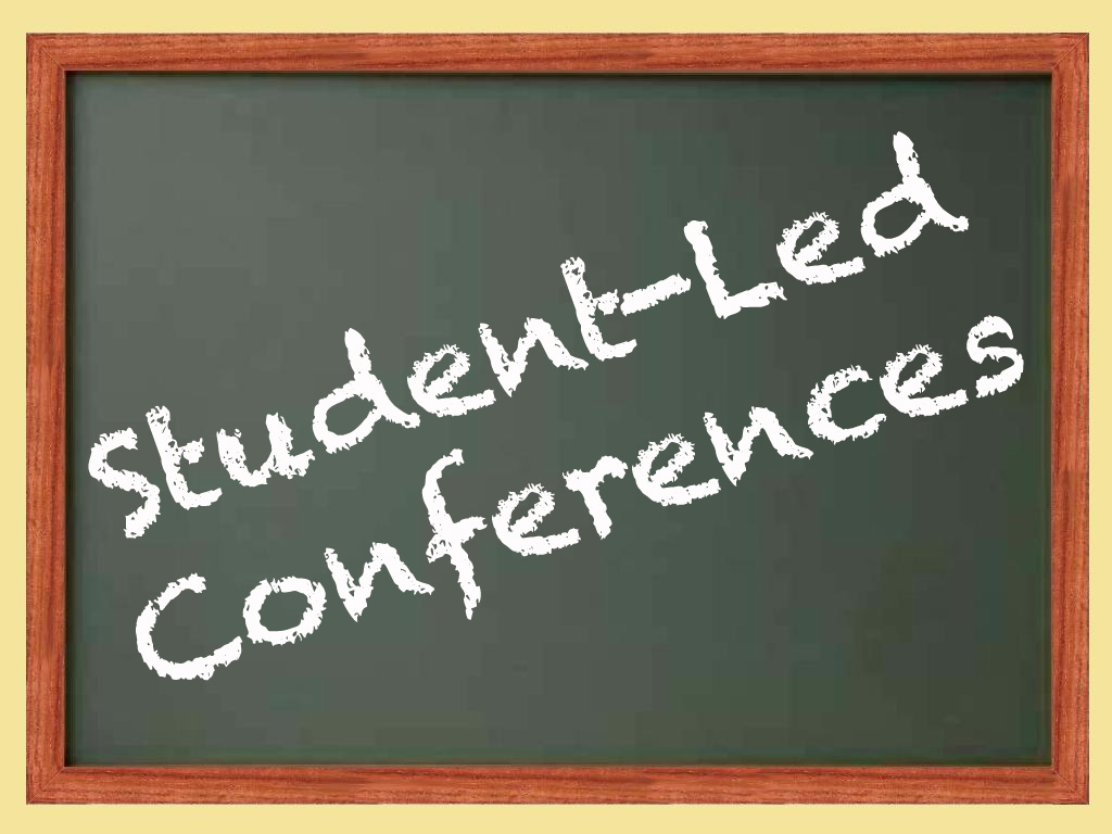 School  Student Led Conferences Advisory And Next Year S Schedule