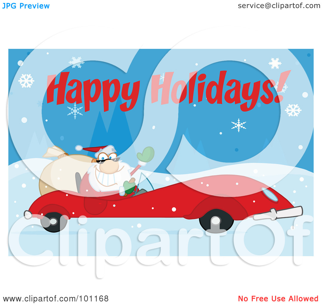 Clipart Illustration Of A Happy Holidays Greeting With Santa Driving