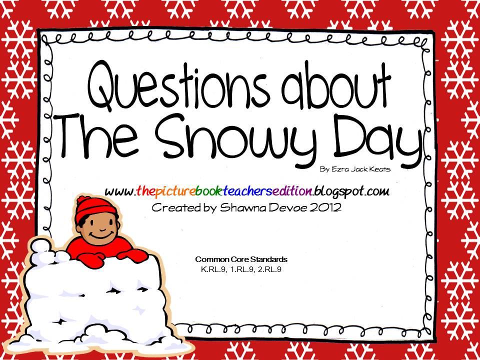 Teacher S Edition  The Snowy Day By Ezra Jack Keats   Teaching Ideas