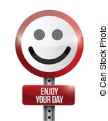 Enjoy Your Day Illustrations And Clipart