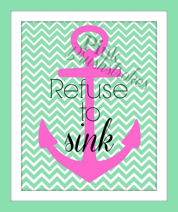 Chevron Anchor Refuse To Sink 8x10 Printable   Wall Art Home