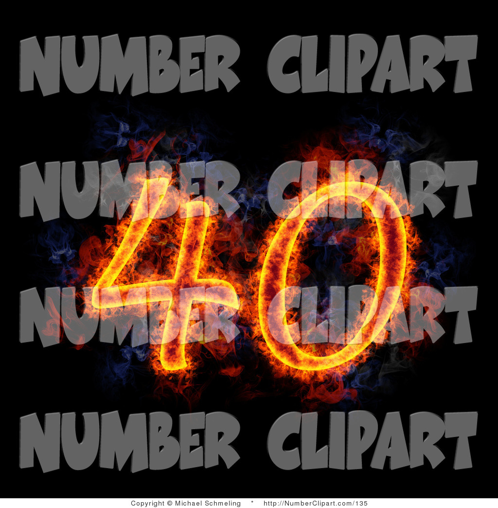 Clip Art Of A Flaming Number 40 Or Forty Over Black By Michael