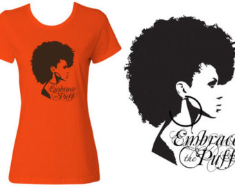 Embrace The Puff   Natural Hair Fit Ted Graphic T Shirt