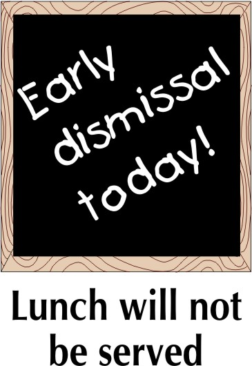 Creative Services For Child Nutrition Professionals   Early Dismissal