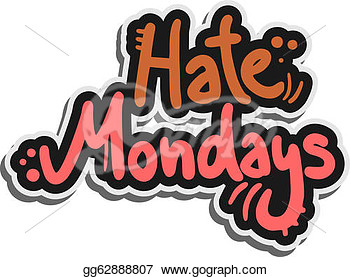 Hate Monday Clipart Stock Illustration   Creative Design Of Hate