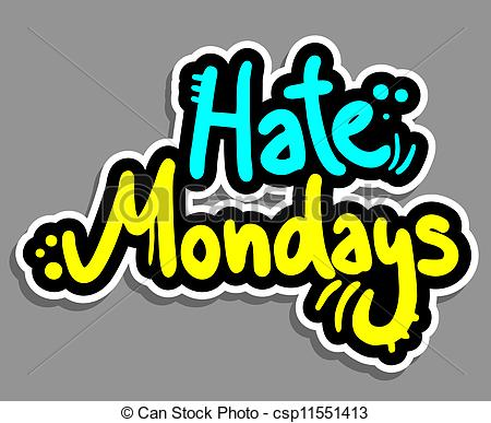 Monday   Creative Design Of Hate Monday Csp11551413   Search Clipart