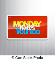 Motivational Background   Monday Hates You Too Typography