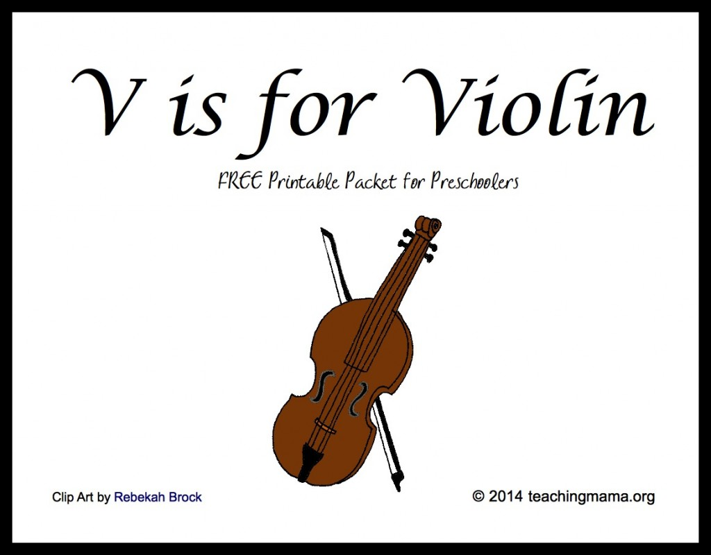 Is For Violin    Free Printable Packet For Preschoolers