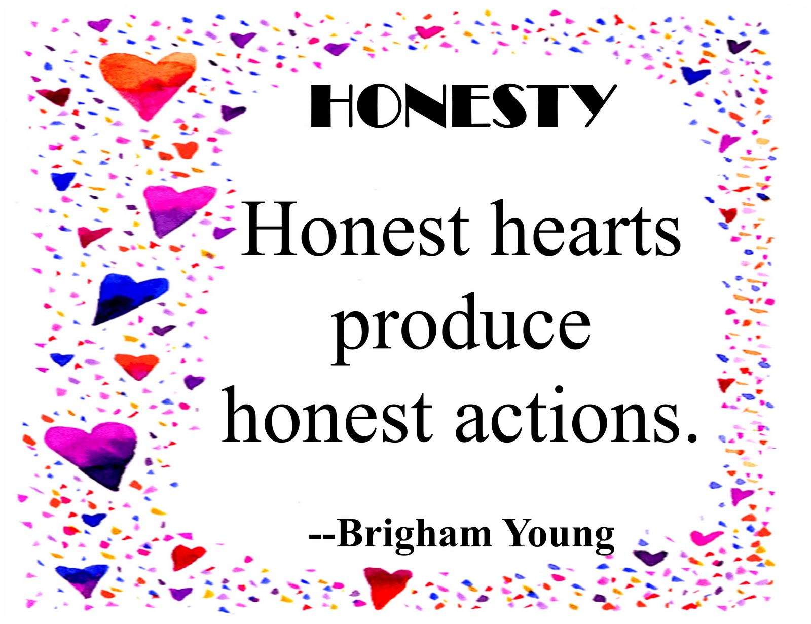 Honest Honesty Best Honesty Quotes Good One Always Be Truthful Honest