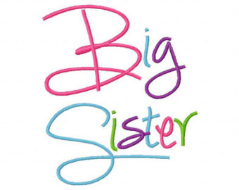 Big Sister Embroidery Design Fill In 4x4 5x7 6x10 Hoop Embroidery