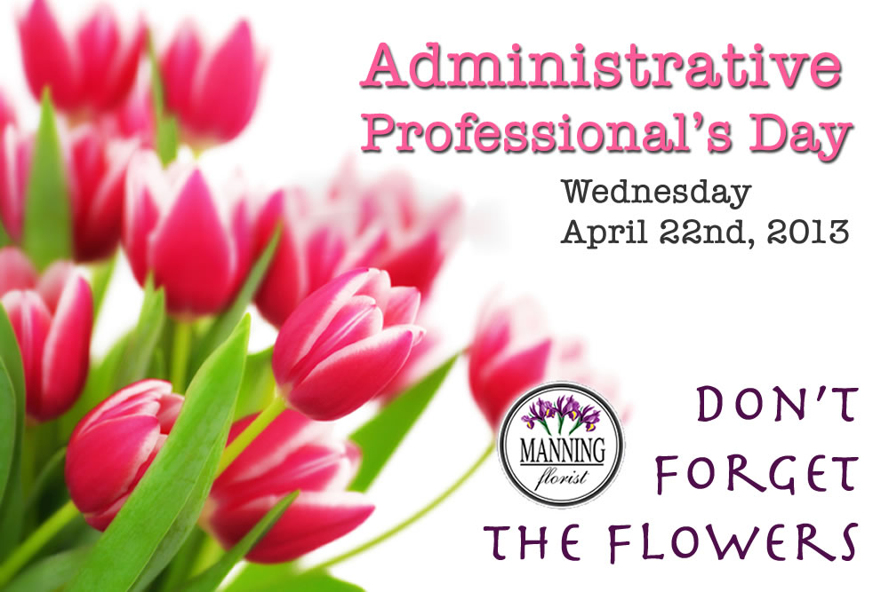 Administrative Professionals Day 2013 Admin Professional Day Promo