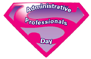 Administrative Professionals Week Is Next Week