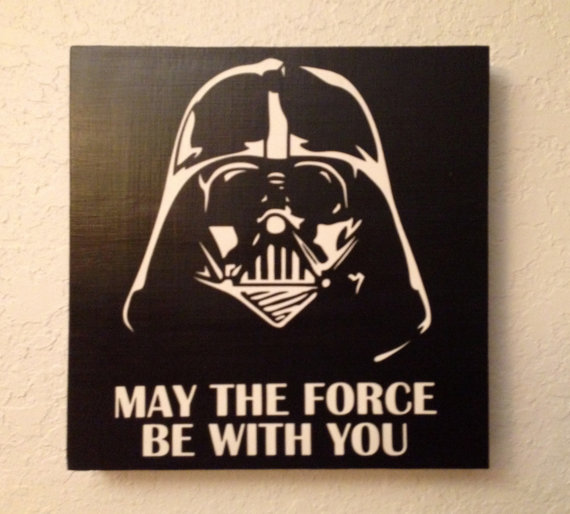 Custom Wood Sign   May The Force Be With You   Darth Vader  Hand