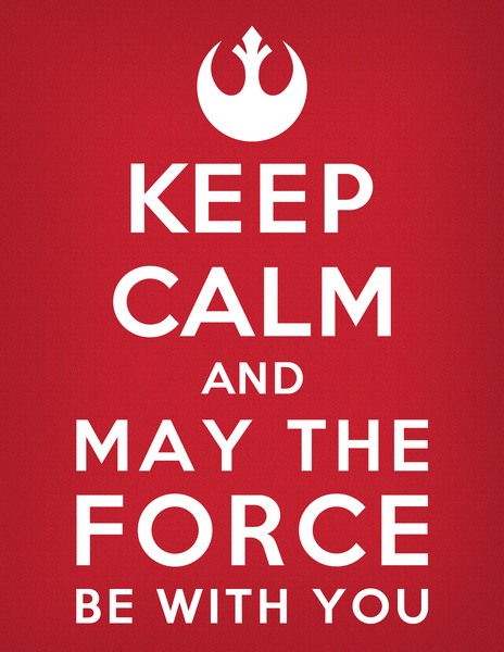 Keep Calm Star Wars May The Force Be With You Art Print Clipart