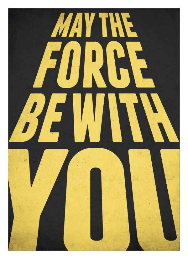 May The Force Be With You   Neue Graphic