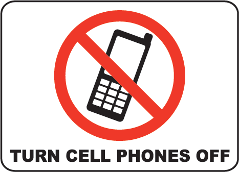 Phones No Cellphones Sign Turn Off Your Cell Phone No Cell Phone