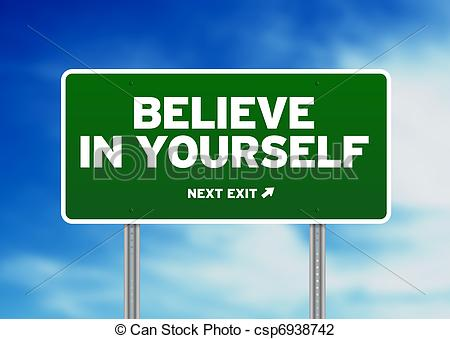 Clip Art Of Green Road Sign   Believe In Yourself   Green Believe In