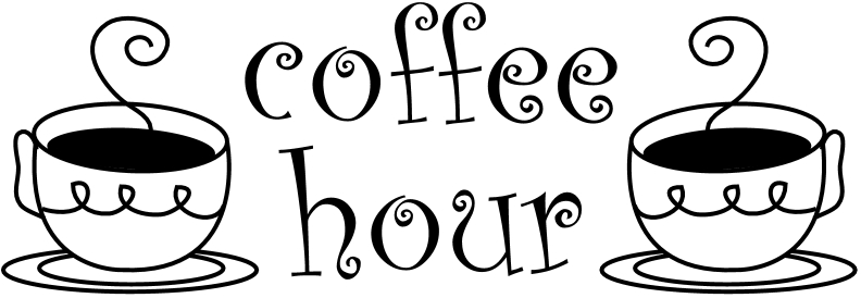 Today S Coffee Hour Is Provided By The Gray Family  Thank You From