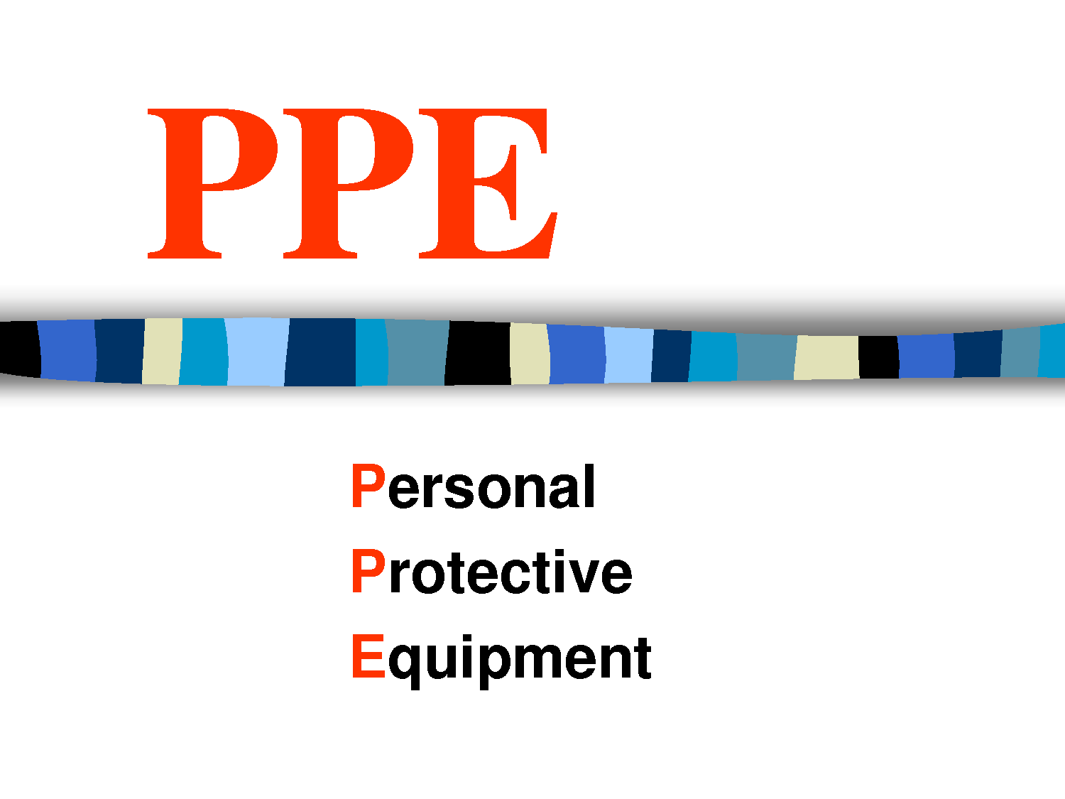 Personal Protective Equipment (PPE) - The NARU Education ...