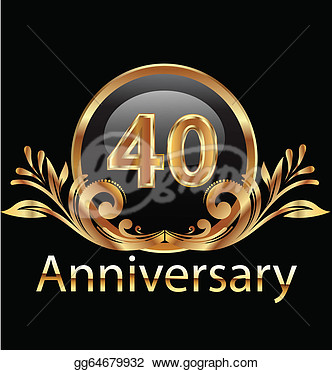 Stock Illustration   40 Years Anniversary Birthday In Gold   Clipart