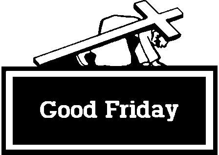 Good Friday Is A Religious Holiday Observed Primarily By Christians