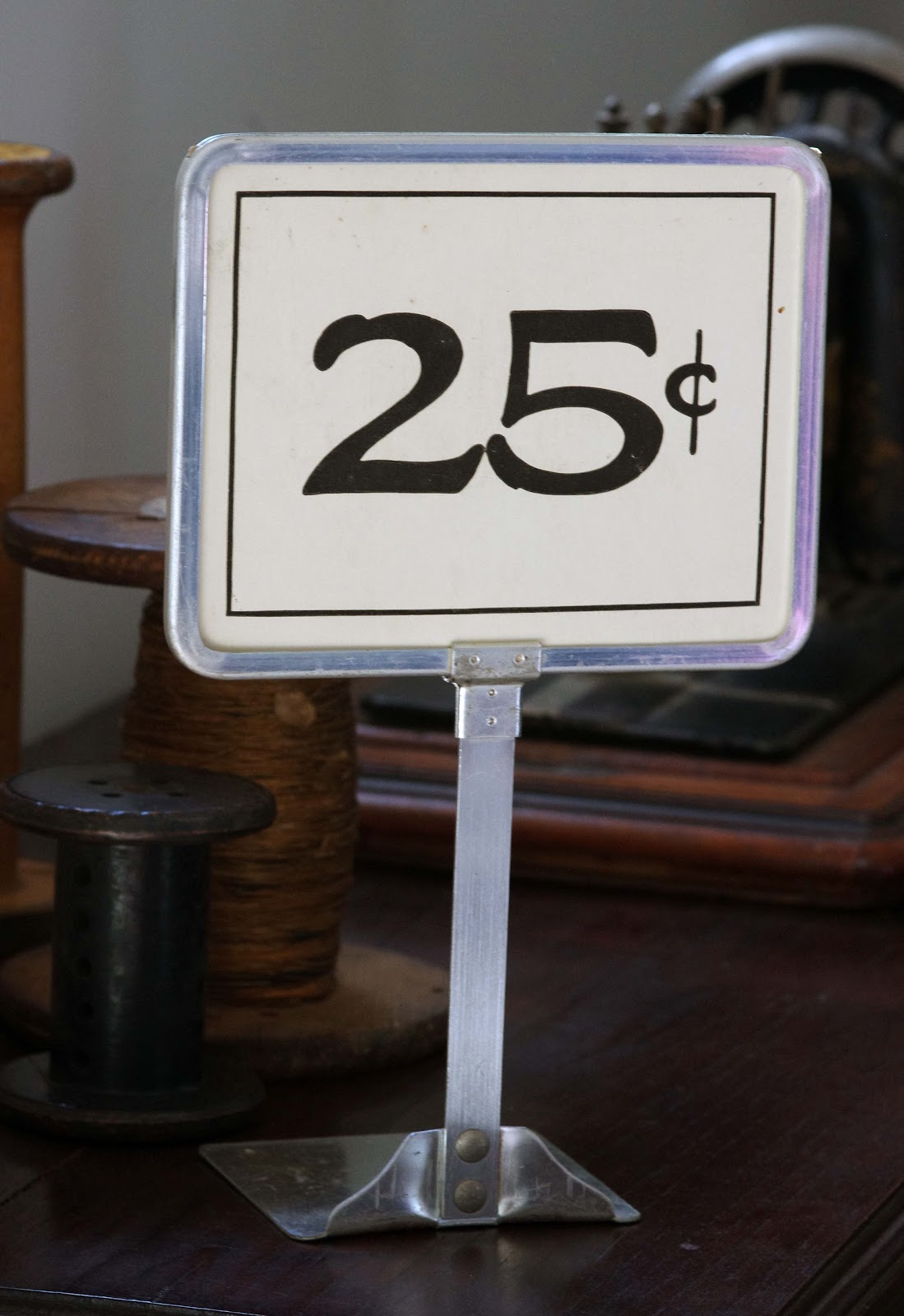 25 Cents Sign It Did Not Cost 25 Cents