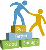 Mentor Helping Person Achieve Good Enough Better And Best Improvement