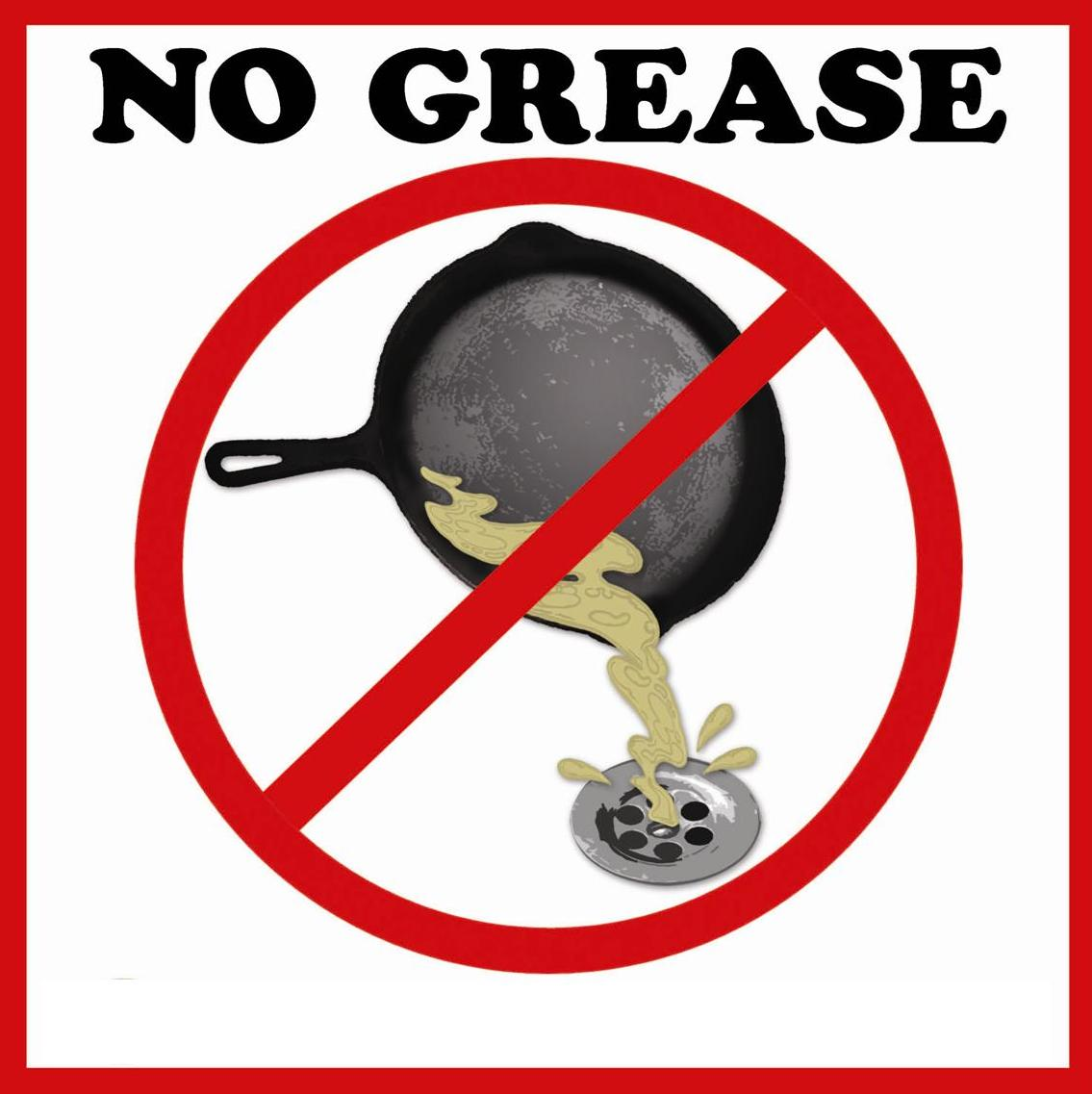 No Grease Sign