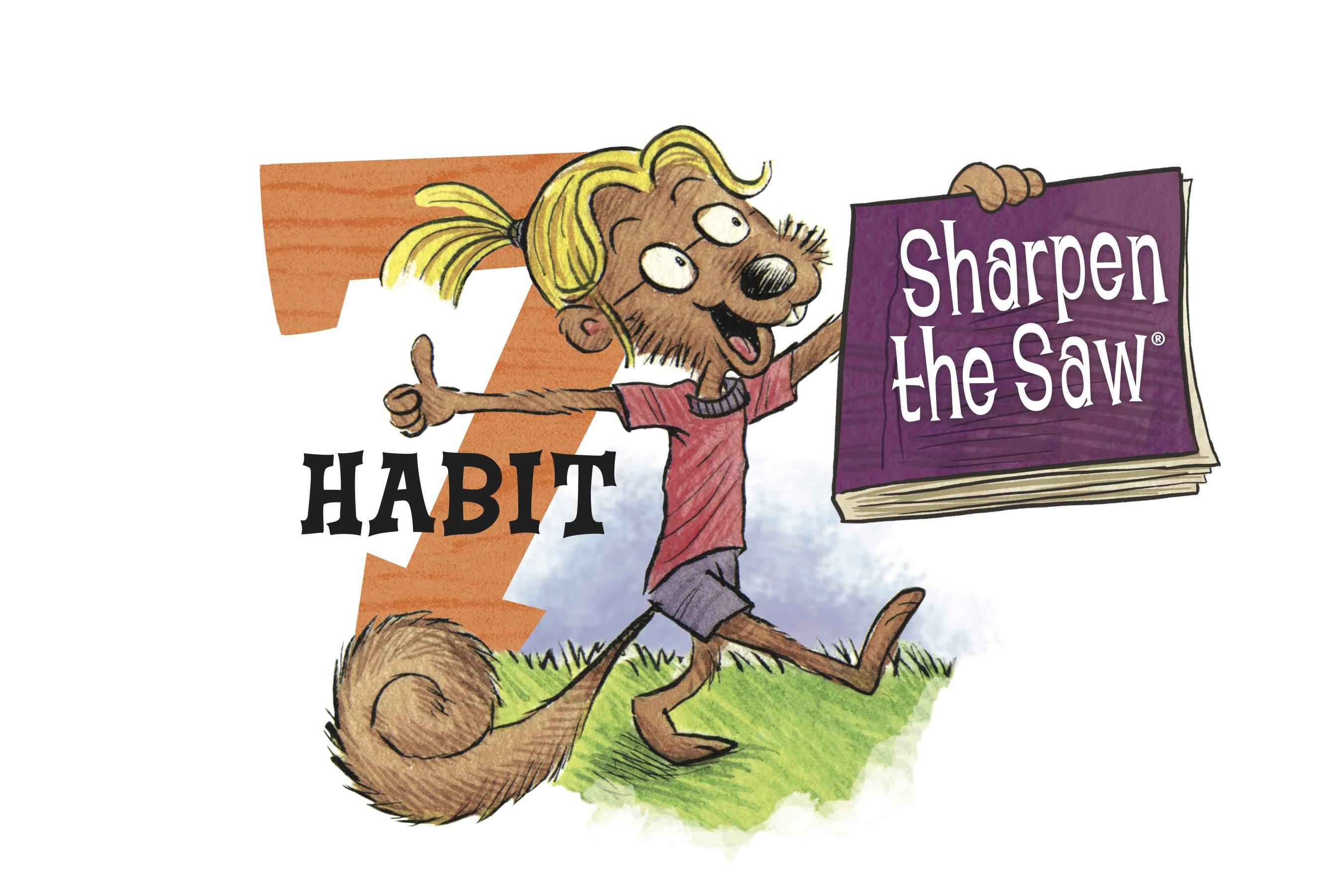 Preparatory Academy   The Seven Habits  Habit 7 Sharpen The Saw