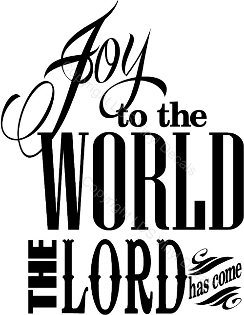 Joy To The World The Lord Has Come   Christmas Vinyl Wall Art