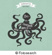 Inspiration Quote Hipster Vintage Design Label   Octopus