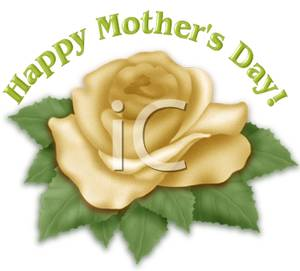 Happy Mother S Day Yellow Rose   Royalty Free Clipart Picture