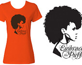 Embrace The Puff   Natural Hair Fitted Graphic T Shirt