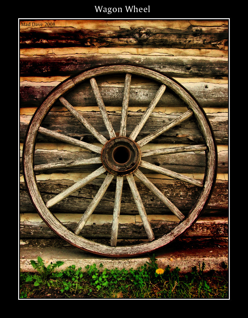 Wagon Wheel By Mad1dave On Deviantart