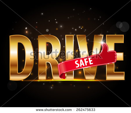 Drive Safe And Stay Alive Icon Or Symbol   Safe Driving Concept Vector
