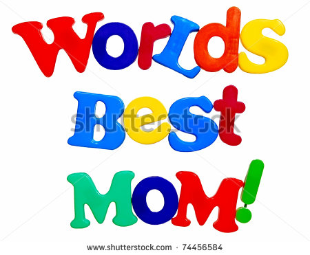 World S Best Mom Written In A Colorful Mix Of Plastic Letters